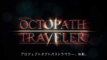 Project Octopath Traveler - Reveal trailer