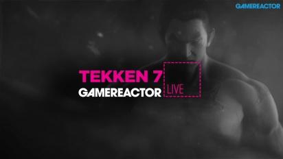 Tekken 7 - Livestream Replay