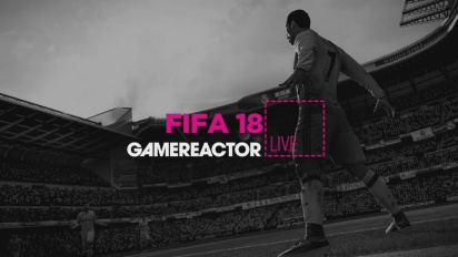 FIFA 18 - Livestream Replay