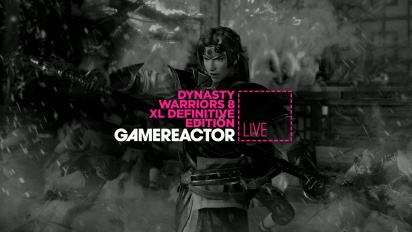 Dynasty Warriors 8: Xtreme Legends Definitive Edition - Livestream Replay