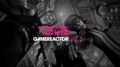 We Happy Few - They Came From Below DLC Livestream Replay