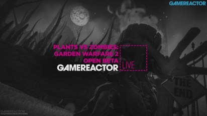 Plants vs Zombies: Garden Warfare 2 - Open Beta Livestream