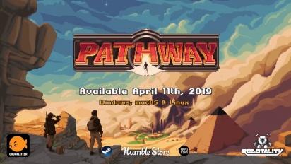 Pathway - Launch Trailer