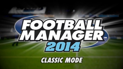 Football Manager 2014  - Video Blog: Classic Mode