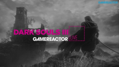 Dark Souls III - Livestream Replay