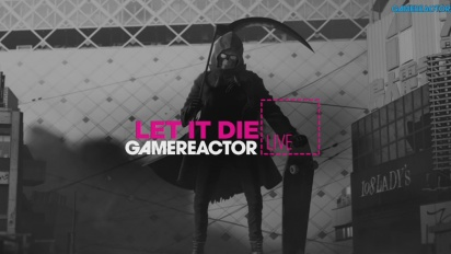 Let it Die - Livestream Replay