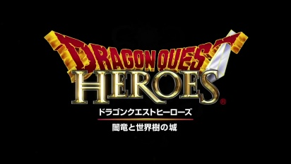 Dragon Quest Heroes - PS4 Japanese Trailer