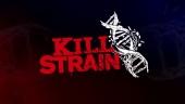 Kill Strain - Gameplay Trailer