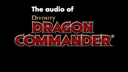 Divinity: Dragon Commander - Roar of the Dragon Dev Diary
