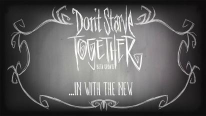 Don't Starve Together - Beta Update Trailer