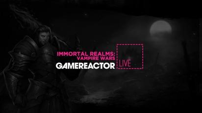 Immortal Realms: Vampire Wars - Livestream Replay