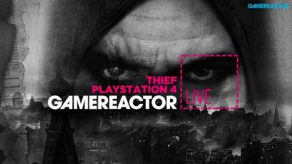Thief on PS4 - Livestream Replay
