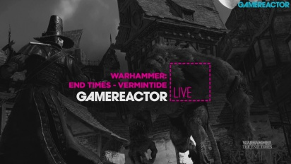 Warhammer: End Times - Vermintide - Livestream Replay