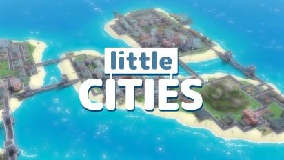 Little Cities - Announcement Trailer