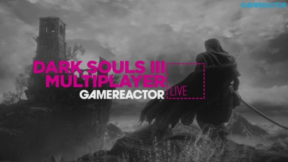 Dark Souls III Multiplayer - Livestream Replay