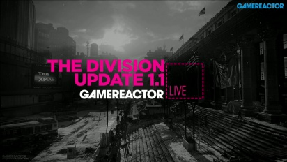 The Division Update 1.1 - Livestream Replay